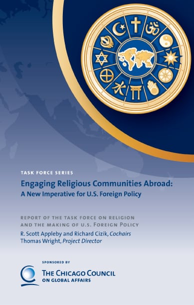 Engaging Religious Communities Abroad: A New Imperative for U.S. Foreign Policy