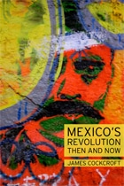 Mexico's Revolution Then and Now