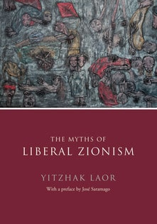 The Myth of Liberal Zionism