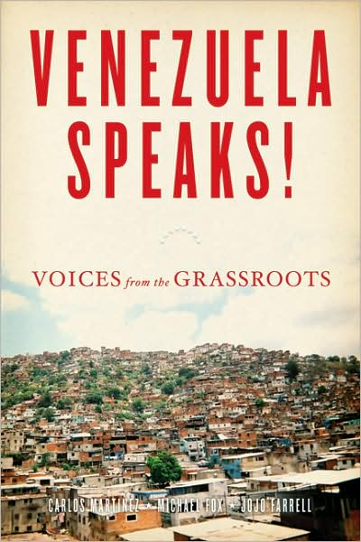 Venezuela Speaks!  Voices from the Grassroots