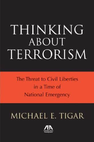 Thinking About Terrorism: the Threat to Civil Liberties in a Time of National Emergency