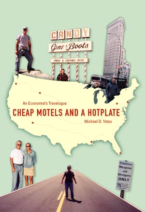 Cheap Motels and a Hotplate