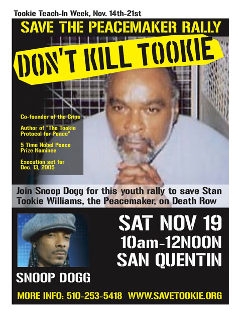 Save the Peacemaker, Don't Kill Tookie, 19 November 2005