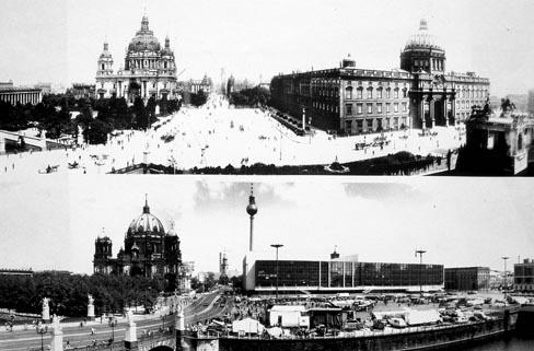 Das Berliner Schloss vor seiner Zerstörung 1945/1950 (top) / Palast der Republik 1976
