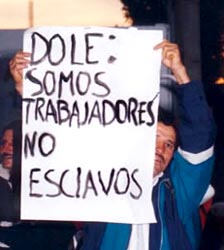 DOLE, SOMOS TRABAJADORES, NO ESCLAVOS