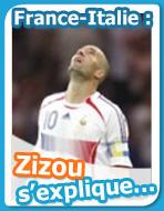 Zizou s'explique. . .