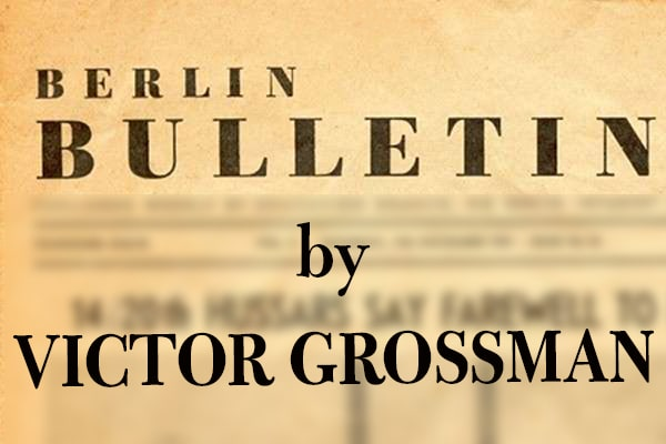 Berlin Bulletin by Victor Grossman