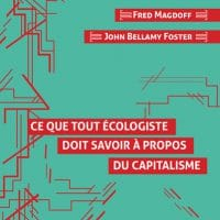 Ce que tout écologiste doit savoir à propos du capitalisme (What every environmentalist needs to know about capitalism)