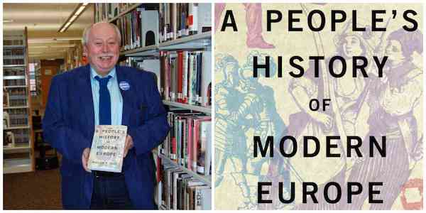"William Pelz - ""A People's History of Modern Europe"" 