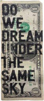 Rirkrit Tiravanija, Untitled (One Dollar Do We Dream Under the Same Sky), 2015