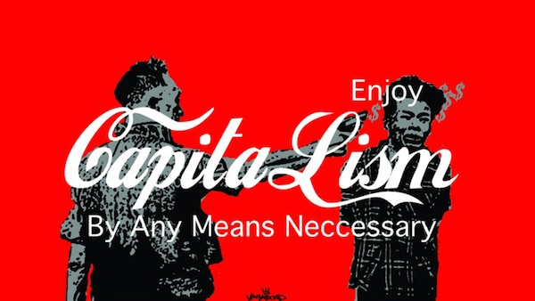 | Enjoy capitalism by any means | MR Online