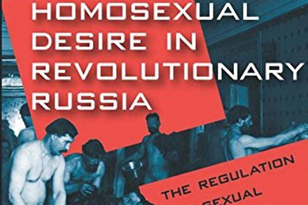 Homosexual desire in revolutionary Russia