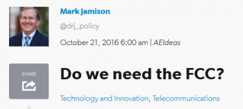 Not really, says Trump telecom policy advisor Mark Jamison (AEIdeas, 10/21/16).
