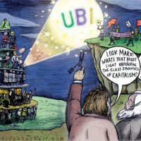 """""""A cartoon I made about UBI was also, 'highly commended,' in the 2017 Tony Farsky International Marx Bicentenary Cartoon, Poster and Caricature Competition,"""" (Art by David Peter Kerr)"""