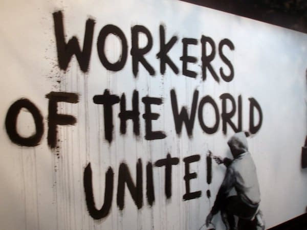 Workers Of The World Unite! (Photo Credit: Marxist Student Federation)