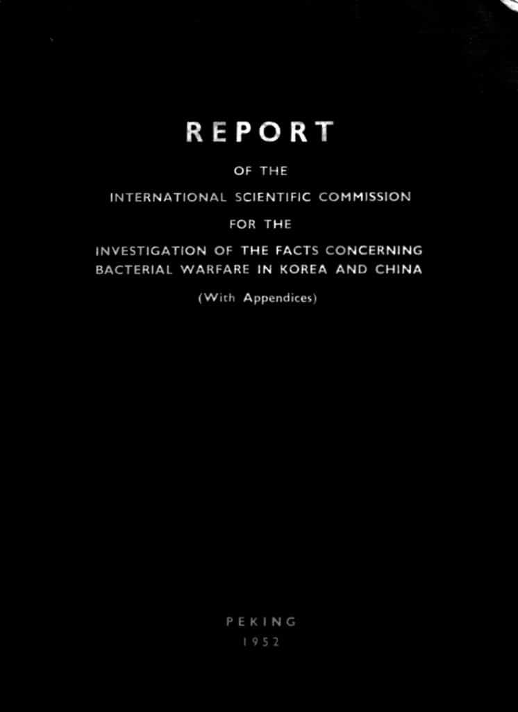 Report of the International Scientific Commission for the Investigation of the Facts Concerning Bacterial Warfare in Korea and China