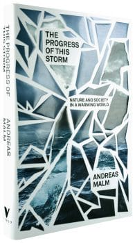 The progress of this storm by Andreas Malm