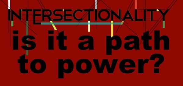 Intersectionality, is it the path to power?