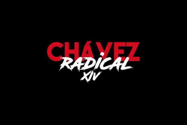 Chavez Radical XIV