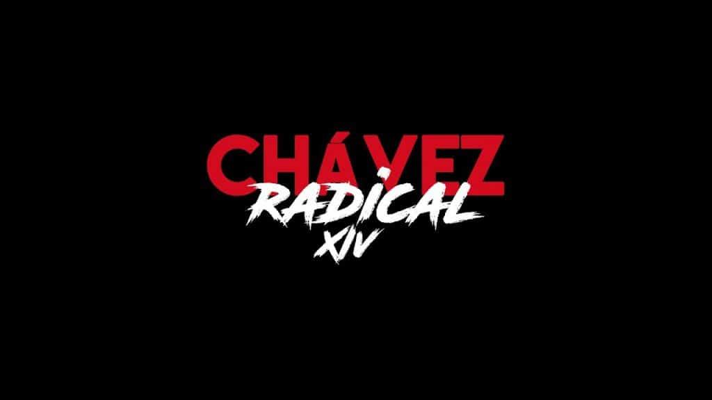 | Chavez Radical XIV | MR Online