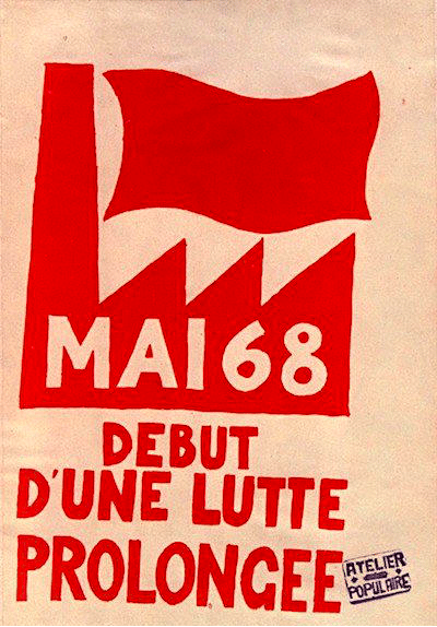 | May 68 Beginning of a long fight original 1968 poster referring to the mass strike on that day Photo Twitterlabasofficiel | MR Online