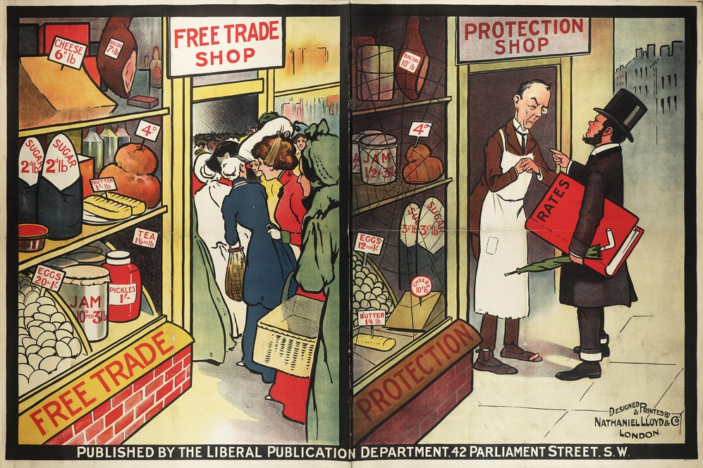   A Liberal Party poster encouraging Free Trade over Protectionism in London c1905c1910   MR Online