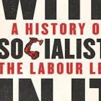 Simon Hannah, A Party with Socialists in It- A History of the Labour Left, foreword by John McDonnell (Pluto 2018), xv, 262pp.