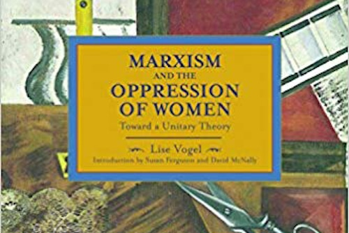 | Amazoncom Marxism and the Oppression of Women Toward a Unitary Theory Historical Materialism Reprint Edition | MR Online