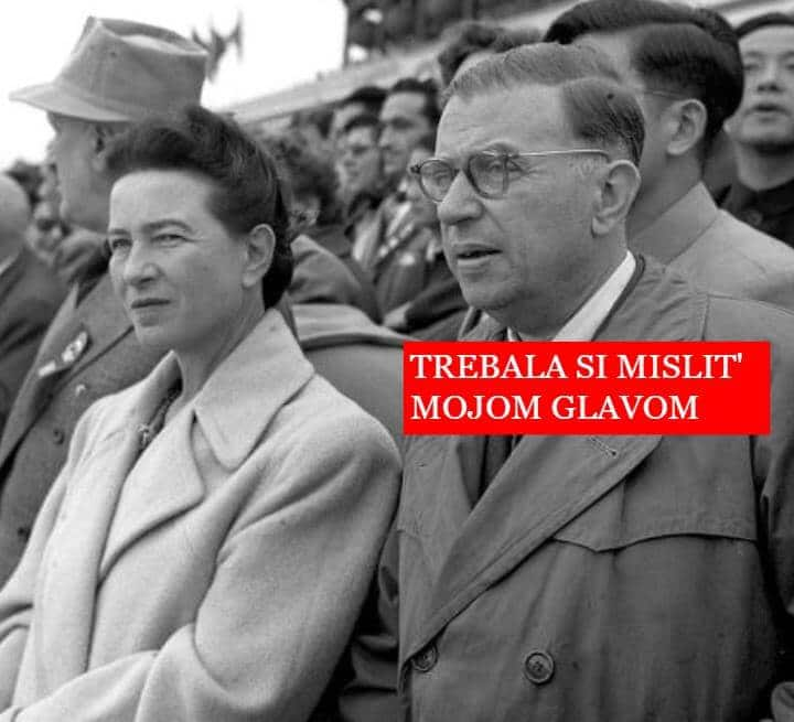 "Sve su to vještice, Facebook. Jean-Paul Sartre ""saying"" to Simone de Beauvoir- You should have thought with my head."