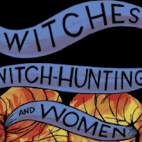 Witches, Witch-Hunting and Women