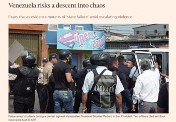 "The Financial Times (4:11:16) reported in 2016 that Venezuela was a ""failed state,"" ""pure chaos"" with ""something akin to a civil war going on."""