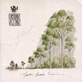 FORMIDABLE VEGETABLE - EARTH PEOPLE FAIR