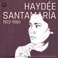 Haydée Santamaria, 1922-1980.