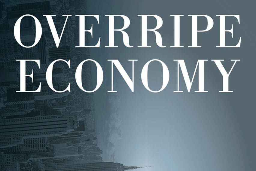 | Cover of Overripe Economy American Capitalism and the Crisis of Democracy | MR Online