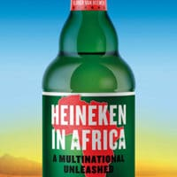 Olivier van Beemen, Heineken In Africa- A Multinational Unleashed (Hurst 2019), xviii, 307pp.