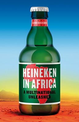 Olivier van Beemen, Heineken In Africa- A Multinational Unleashed (Hurst 2019), xviii, 307pp.