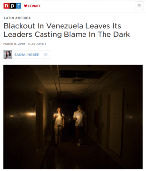 An NPR report (3/8/19) concludes with Sen. Marco Rubio mocking the idea that the US could be behind electrical grid failures in Venezuela—though the US openly boasts of conducting cyber warfare against electrical systems in official enemy nations (New York Times, 6/15/19).