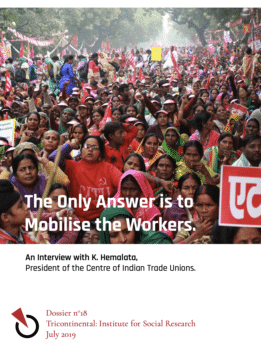 Dossier no. 18. The Only Answer is to Mobilise the Workers.