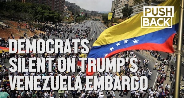 Trump starves Venezuela, Democrats are silent