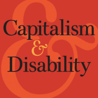 Capitalism & Disability