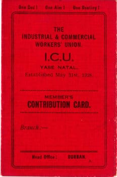 The Industrial and Commercial Workers Union I.C.U. Yase Natal Member's Contribution Card