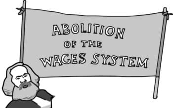 Marx Abolition of the Wages System