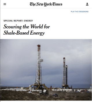 """The shale revolution is going global,"" the New York Times (6/17/14) reported."