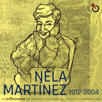 Nela Martínez, 1912-2004.