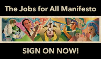 Sign the Jobs for All Manifesto Now