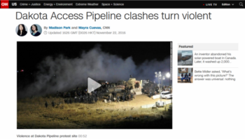 "CNN's headline (11/21/16) blames not police but ""clashes"" for turning violent."