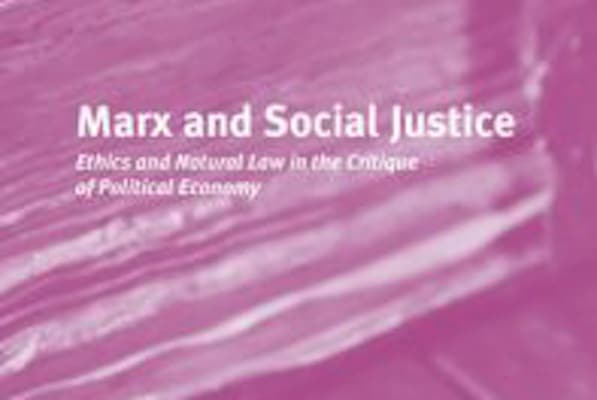 | Marx and Social Justice | MR Online