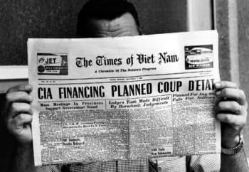 | The headline on the front page of The Times of Viet Nam published in Saigon reads CIA FINANCING PLANNED COUP DETAT Monday Sept 2 1963 The story alleges a scheme by the US Central Intelligence Agency to overthrow the government of President Diem of South Vietnam AP PhotoHorst Faas | MR Online