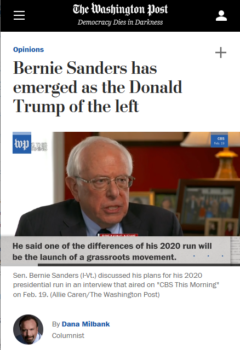"Dana Milbank (Washington Post, 4/2/19) wrote that ""support for Sanders shows that the angry, unbending politics of Trumpism are bigger than Trump."""