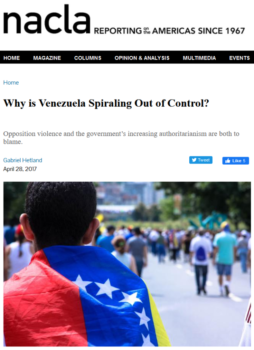 NACLA (4/28/17) faults both its own government for trying to overthrow Venezuela's, but also blames Venezuela's government for the way it responds to attempts to overthrow it.